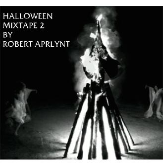 Halloween Mixtape #2 by Robert Aprlynt