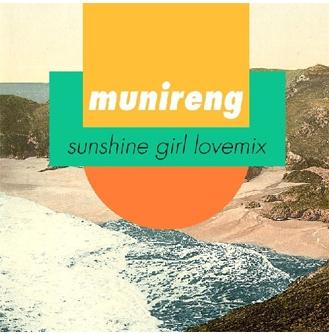 MUNIRENG - SUNSHINE GIRL LOVEMIX