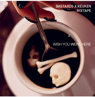 BASTARDS X KEUKEN Mixtape